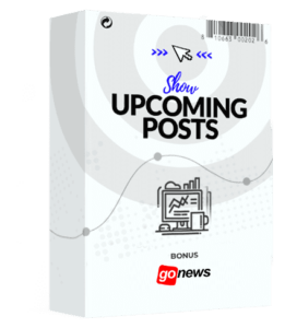 SHOW YOUR UPCOMING POSTS